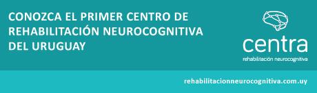 Centra -EL PRIMER CENTRO DE REHABILITACIÓN NEUROCOGNITIVA DE URUGUAY